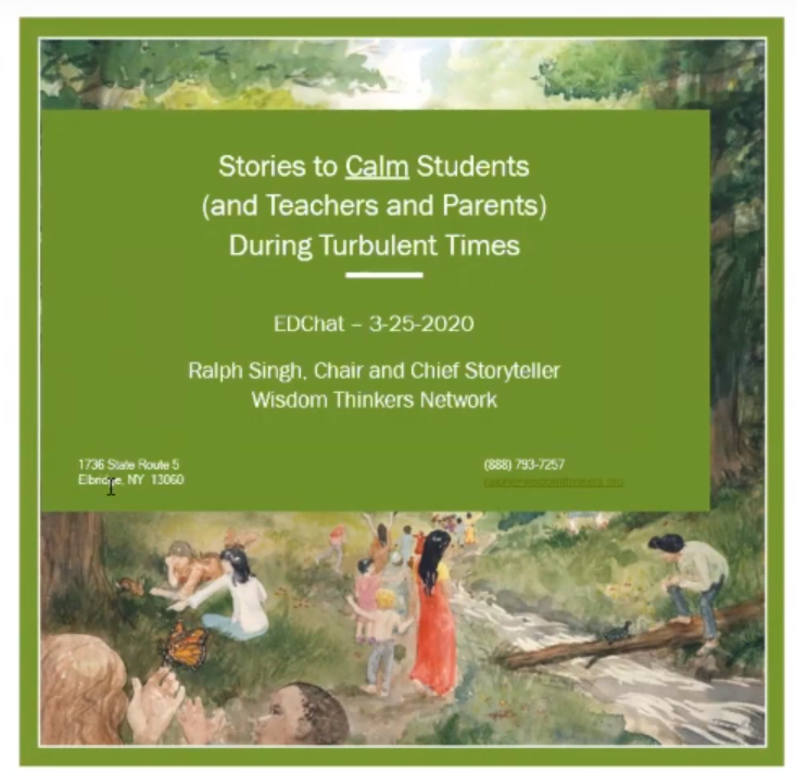 Stories to Calm Students:  Ralph Singh, Wisdom Thinkers Network