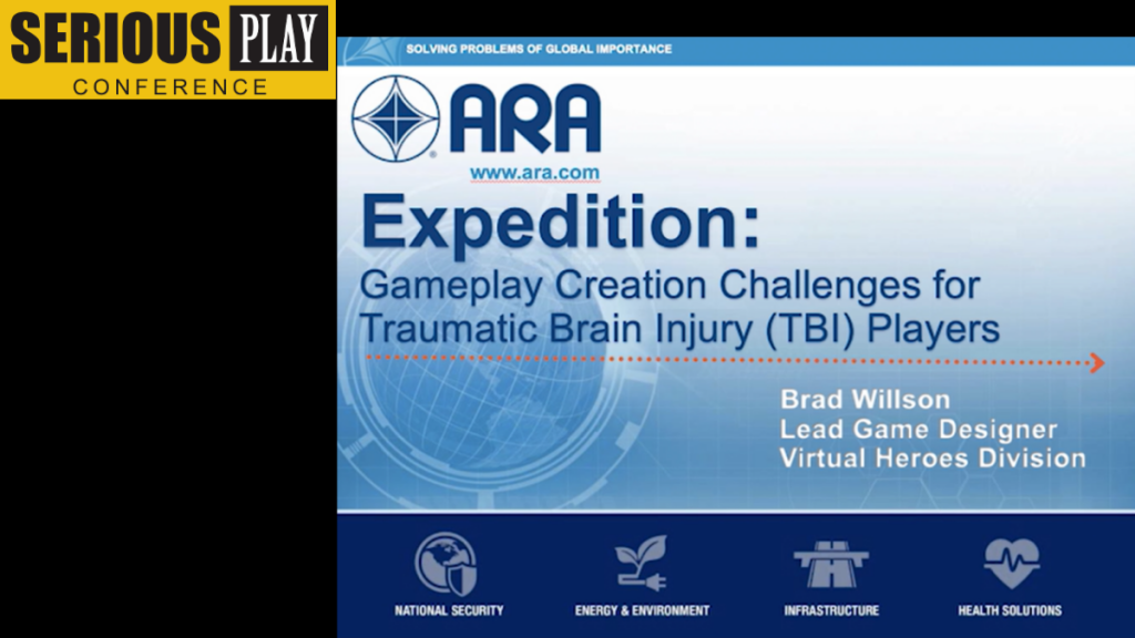 Gameplay Creation Challenges for Traumatic Brain Injury:  Randy Brown & Brad Willson, Virtual Heroes