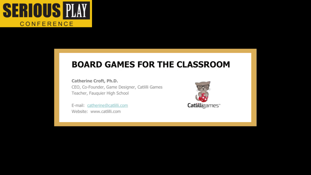 Learning Through Play:  STEM Games in the Classroom:  Catherine Croft, Catlilli Games
