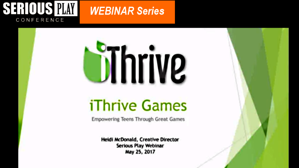 Positive Teen Development Through Games:  Heidi McDonald, iThrive