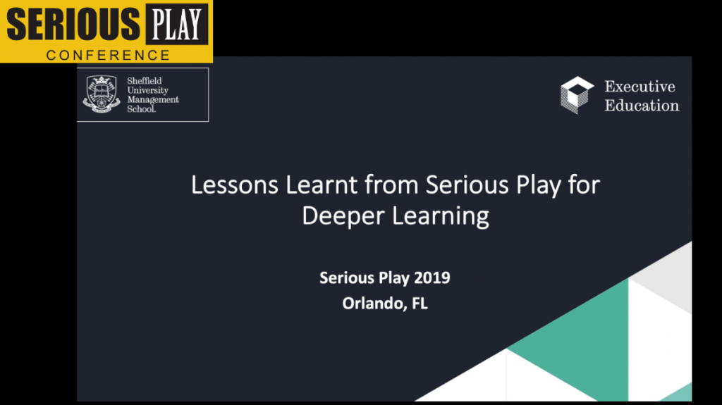 Lessons Learnt from Serious Play for Deeper Learning:  Ronald Dyer, University of Sheffield, UK
