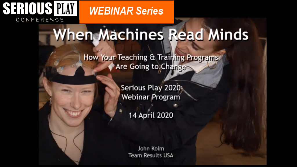 When Machines Read Minds, How Your Teaching is Going to Change:   John Kolm, Team Results USA